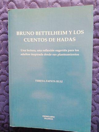 Bruno Bettelheim y los cuentos de hadas.