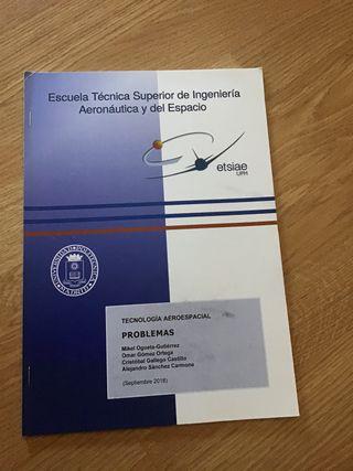 ETSIAE. UPM. Tecnología Aeroespacial. PROBLEMAS.