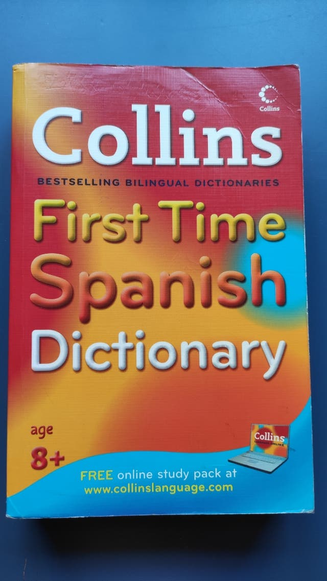 Collins first time spanish dictionary.