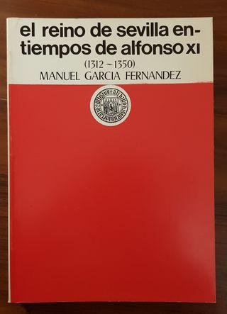 LIBRO EL REINO DE SEVILLA EN TIEMPOS DE ALFONSO XI
