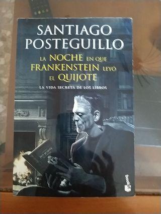 la noche en que Frankenstein leyo el Quijote