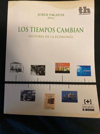 Los tiempos cambian - Historía de la economia