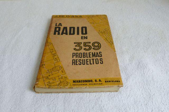 LA RADIO EN 359 PROBLEMAS RESUELTOS