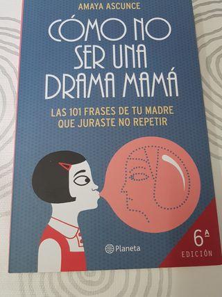 Libro Cómo no ser una drama mamá
