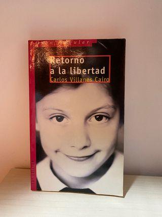 Retorno a la libertad - Carlos Villanes