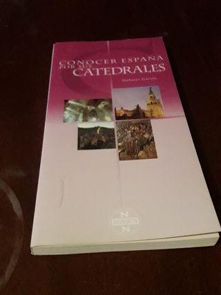 Conoce España a través de sus catedrales