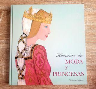 Libro Historia de moda y princesas