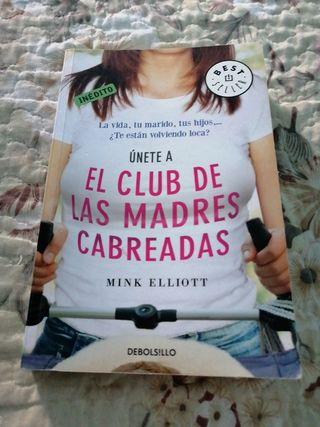 EL CLUB DE LAS MADRES CABREADAS