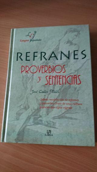 REFRANES,PROVERBIOS Y SENTENCIAS.