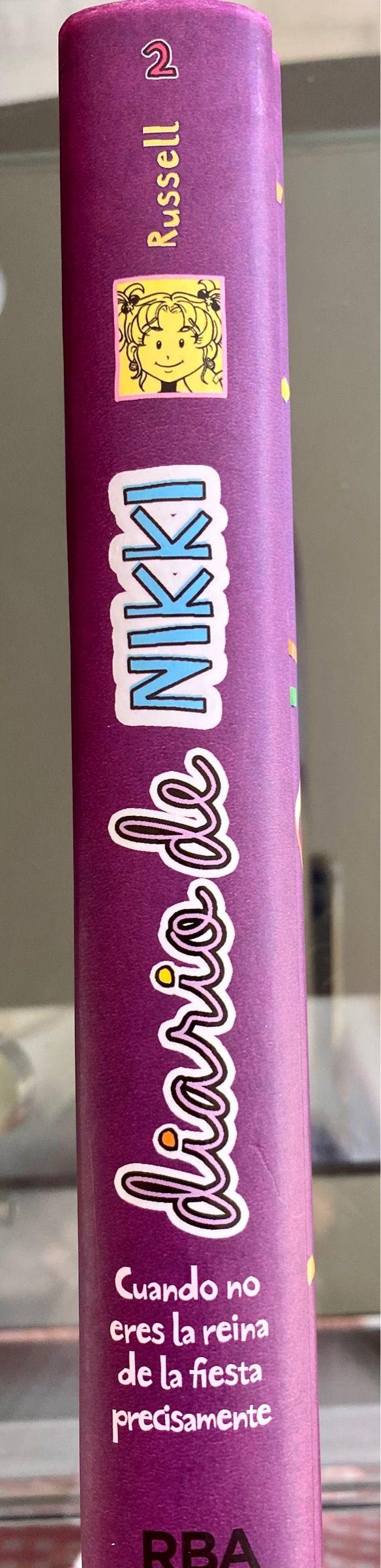 El diario de Nikki 2: Cuando no eres la... RBA