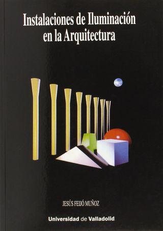 INSTALACIONES DE ILUMINACIÓN EN ARQUITECTURA