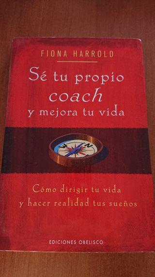 Sé tu propio coach y mejora tu vida