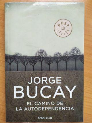 Jorge Bucay, El camino de la autodependencia