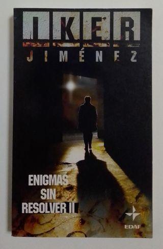IKER JIMENEZ. ENIGMAS SIN RESOLVER II