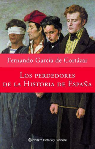 Los perdedores de la historia de España. Nuevo