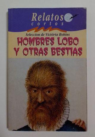 HOMBRES LOBO Y OTRAS BESTIAS