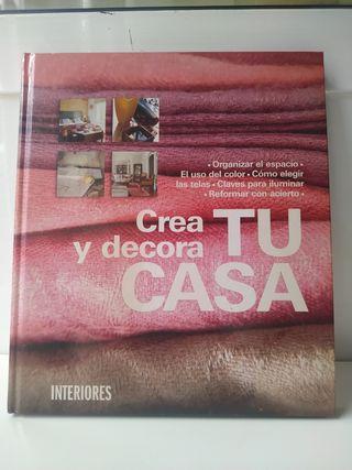 Libro Crea y Decora tu casa de Interiores