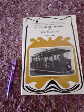 Libro 100 años Compañía Tranvía San Sebastian