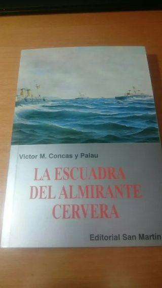 LIBRO GUERRA DE CUBA. ESCUADRA ALMIRANTE CERVERA