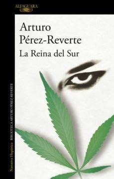 La Reina del sur ARTURO PEREZ REVERTE