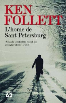 L'home de Sant Petersburg KEN FOLLETT