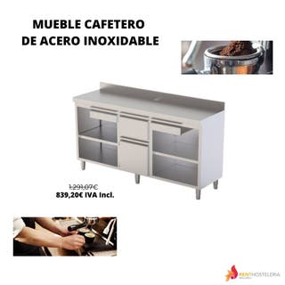 MUEBLE CAFETERO DE ACERO INOXIDABLE. DISPONIBLE EN