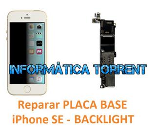 Reparar Placa Base IPhone SE BACKLIGHT