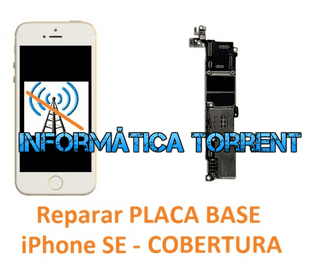 Reparar Placa Base IPhone SE COBERTURA