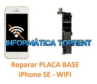 Reparar Placa Base IPhone SE WIFI
