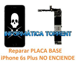Reparar Placa Base IPhone 6s Plus NO ENCIENDE