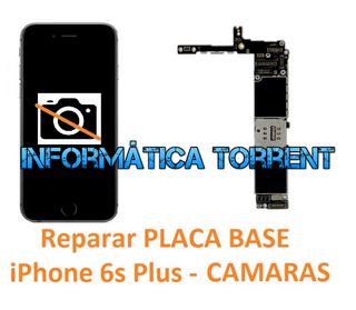 Reparar Placa Base IPhone 6S Plus CÁMARAS