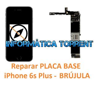 Reparar Placa Base IPhone 6s Plus BRÚJULA