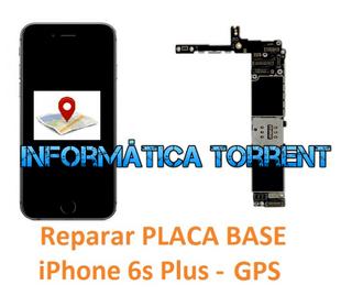 Reparar Placa Base IPhone 6S Plus GPS