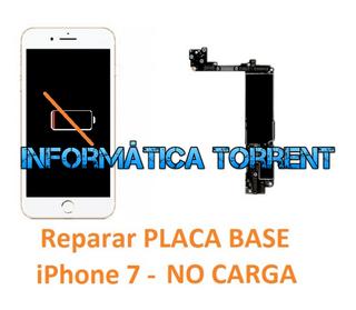 Reparar Placa Base IPhone 7 NO CARGA