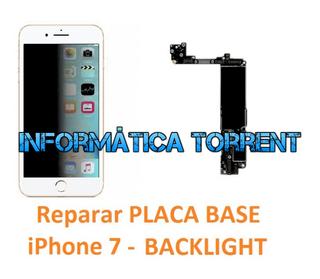 Reparar Placa Base IPhone 7 BACKLIGHT
