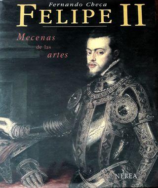 Felipe II, mecenas de las artes, de Fernando Checa