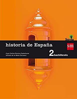 Libro Historia de España (2° Bachillerato) SM