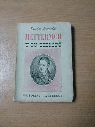 Metternich y su tiempo (Ed. 1941)