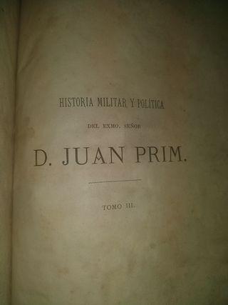 Historia Militar y Política de d. Juan Prim. T. 3*