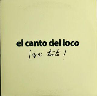 CD Single El Canto del Loco. ¡Eres tonto!