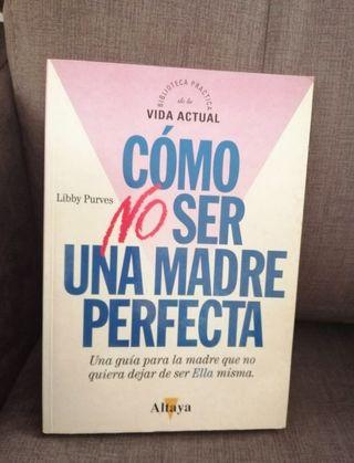 Libro 'Como no ser una madre perfecta'