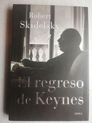 EL REGRESO DE KEYNES - ROBERT SKIDELSKY