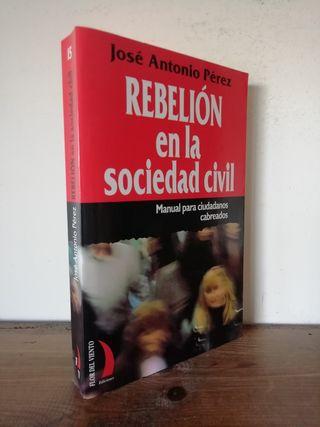 Rebelión en la sociedad civil - José Antonio Pérez