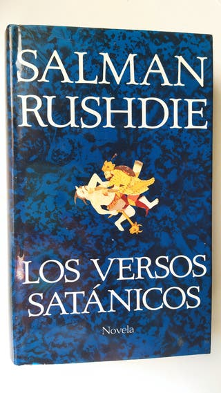 Los versos satánico. Salman Rushdie. novela