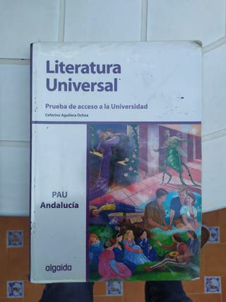 Libro Literatura Universal 2º Bach. Algaida