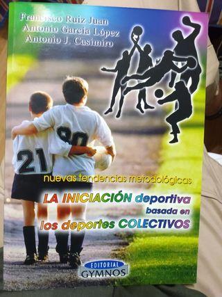 Libro Iniciación Deportiva en Deportes Colectivos