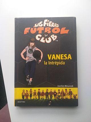 Las fieras del fútbol club- VANESA LA INTRÉPIDA