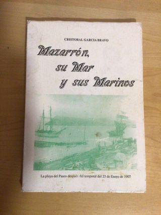 Mazarrón, su Mar y sus Marinos