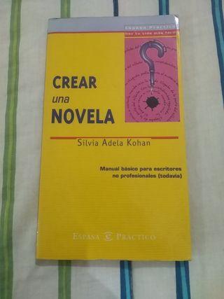 Crear una novela - Silvia Adela Kohan