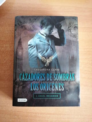 Cazadores de sombras - Ángel mecánico